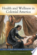 Health and Wellness in Colonial America Book