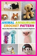 Animal Amigurumi Crochet Pattern