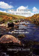 The Well Experience in the Wilderness