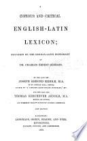 A Copious and Critical English-Latin Lexicon
