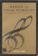 Basics of vocal pedagogy