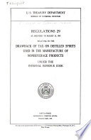Regulations 29 Relating to the Drawback of Tax on Distilled Spirits Used in the Manufacture of Nonbeverages Products Under the Internal Revenue Code  as Amended to August 23  1947 Book