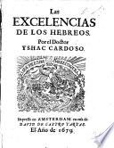 Las Excelencias de los Hebreos. (Las Excelencias y calunias de los Hebreos.).