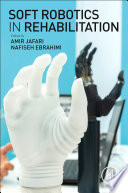 Soft Robotics in Rehabilitation Book