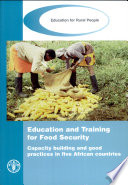 Education and training for food security. Capacity building and good practices in five African countries