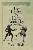 The Theatre in Early Kentucky