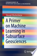 A Primer on Machine Learning in Subsurface Geosciences