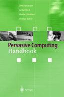 Pervasive Computing Handbook Book