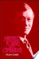 Mansfield Forbes And His Cambridge