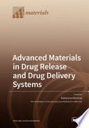 Advanced Materials in Drug Release and Drug Delivery Systems Book