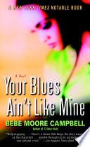 Your Blues Ain t Like Mine