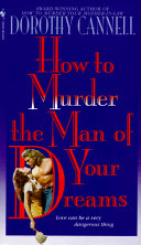 How to Murder the Man of Your Dreams