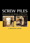 Screw Piles   Installation and Design in Stiff Clay
