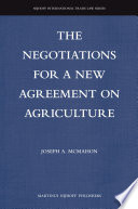 The Negotiations For A New Agreement On Agriculture