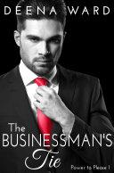 The Businessman's Tie (A BDSM Erotic Romance Series)
