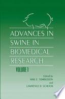 Advances In Swine In Biomedical Research Book PDF