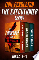 The Executioner Series Books 1 3