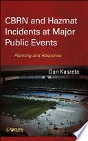 CBRN and Hazmat Incidents at Major Public Events Book