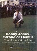 Bobby Jones  Stroke of Genius