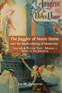 Pdf The Juggler of Notre Dame and the Medievalizing of Modernity.