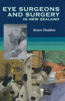 Eye Surgeons And Surgery In New Zealand Pdf/ePub eBook