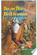 Do Or Die Declaration