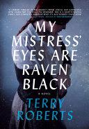 My Mistress  Eyes Are Raven Black Book