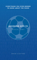 Leicester City FC Miscellany