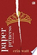 Putri yang Hilang (The Royals#1: Paper Princess)