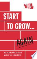 Start to Grow   Again