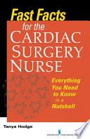 Fast Facts For The Cardiac Surgery Nurse Book PDF