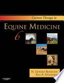 """Current Therapy in Equine Medicine E-Book"" by N. Edward Robinson, Kim A. Sprayberry"