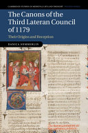 The Canons of the Third Lateran Council of 1179
