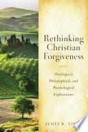 Rethinking Christian Forgiveness