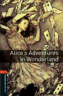 Oxford Bookworms Library: Stage 2: Alice's Adventures in Wonderland