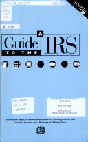 Guide to the Internal Revenue Service for Congressional Staff