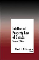 Intellectual Property Law of Canada   Second Edition