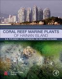 Coral Reef Marine Plants of Hainan Island Book