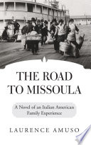 The Road to Missoula Book