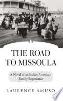 The Road To Missoula Book PDF