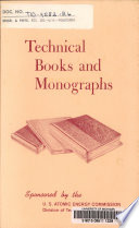 Technical Books & Monographs Sponsored by the U.S. Atomic Energy Commission