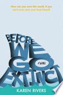 Before We Go Extinct