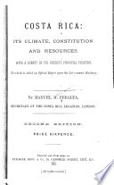 Costa Rica  Its Climate  Constitution and Resources