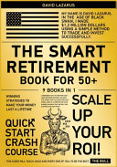The Smart Retirement Book for 50   9 in 1