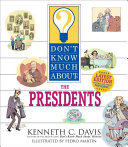 Don t Know Much About the Presidents  revised edition  Book