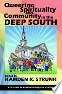 Queering Spirituality and Community in the Deep South