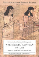 Writing Neo Assyrian History