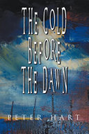The Cold Before the Dawn