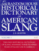 Random House Historical Dictionary of American Slang: A-G ebook