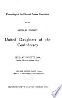 Proceedings of the ... Annual Convention of the Missouri Division of the United Daughters of the Confederacy